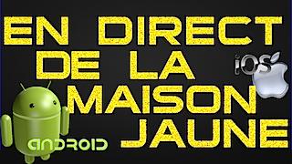 en direct de la maison jaune version mobile iOS Android